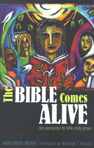 The Bible Comes Alive By Hans-Ruedi Weber