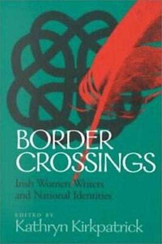 Border Crossings By Edited by Kathryn Kirkpatrick