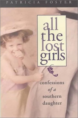 All the Lost Girls By Patricia Foster