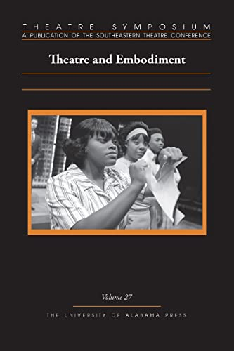 Theatre Symposium, Volume 27 By Edited by Sarah McCarroll