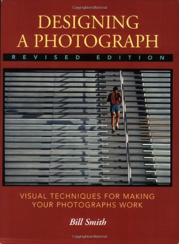 Designing a Photograph By Bill Smith