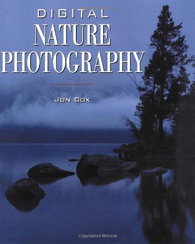 Digital Nature Photography By Jonathan Cox