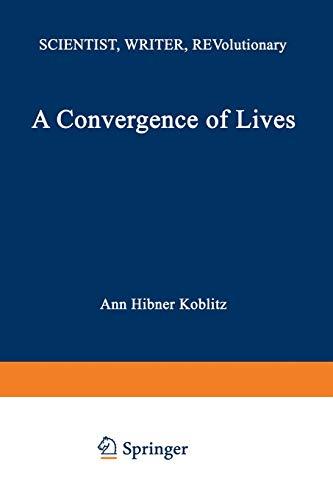 A Convergence of Lives By A.H Koblitz (University of Washington, Seattle, USA)