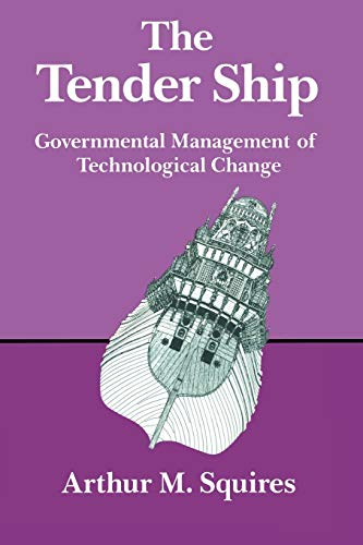 The Tender Ship By Arthur M. Squires