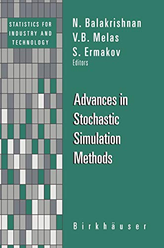 Advances in Stochastic Simulation Methods By Edited by N. Balakrishnan