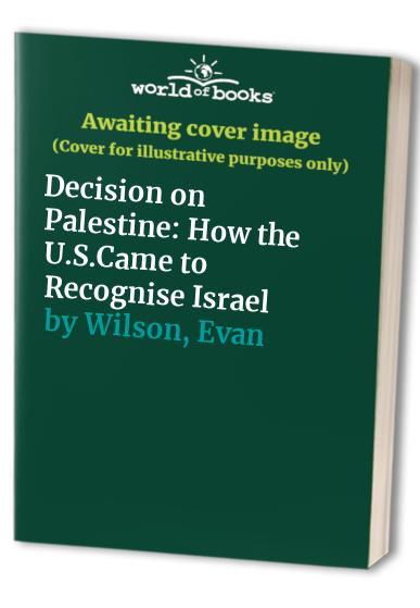 Decision on Palestine By Evan Wilson