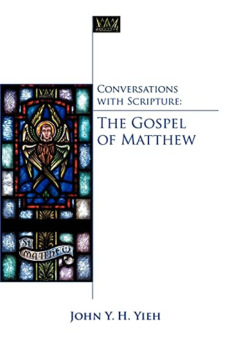 Conversations with Scripture By John Yieh