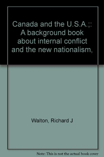 Title: Canada and the USA A background book about interna By Richard J Walton