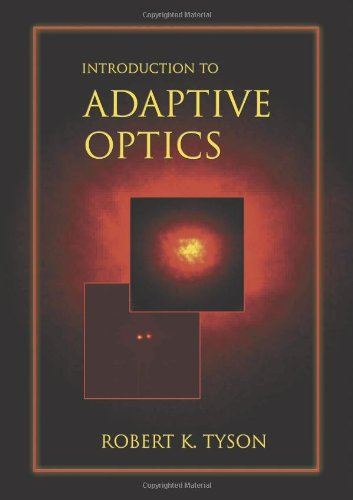 Introduction to Adaptive Optics By Other Robert K. Tyson