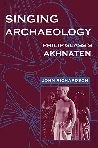 Singing Archaeology By John Richardson