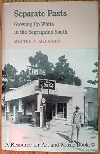 Separate Pasts By Melton A. McLaurin