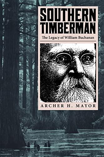 Southern Timberman By Archer Mayor