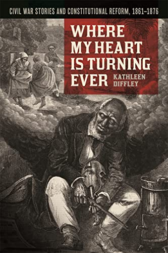 Where My Heart is Turning Ever By Kathleen Diffley