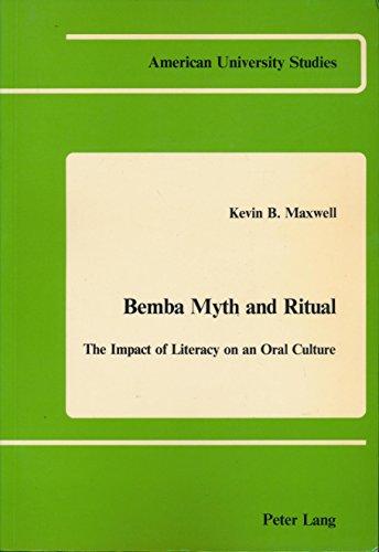 Bemba Myth and Ritual By Kevin Burns Maxwell