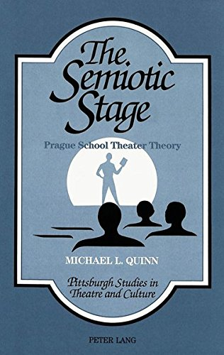 The Semiotic Stage By Michael L. Quinn