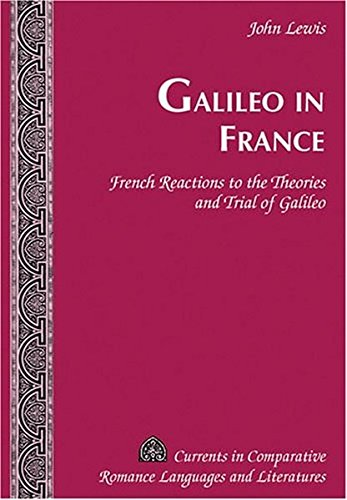 Galileo in France By John Lewis