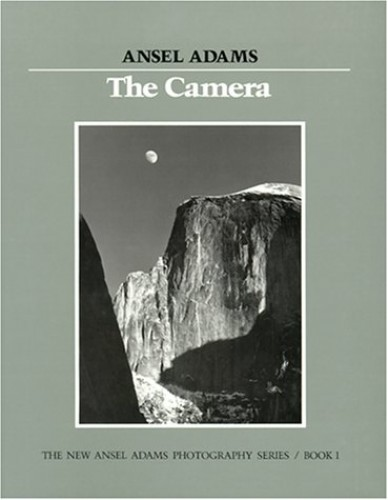 The Camera By Ansel Adams