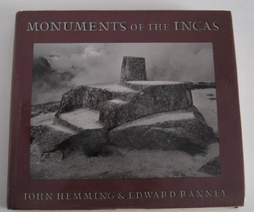 Monuments of the Incas By John Hemming