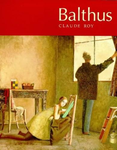 Balthus By Claude Roy