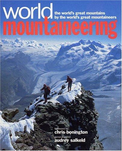 World Mountaineering By Audrey Salkeld