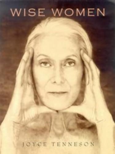 Wise Women By Joyce Tenneson