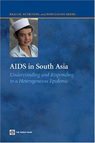 AIDS in South Asia By Stephen Moses