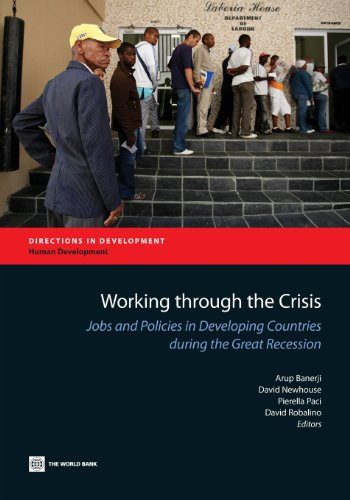 Working Through the Crisis By World Bank