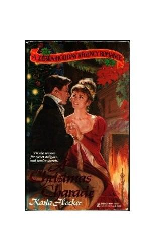Christmas Charade By Karla Hocker