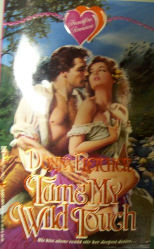 Tame My Wild Touch By Donna Fletcher