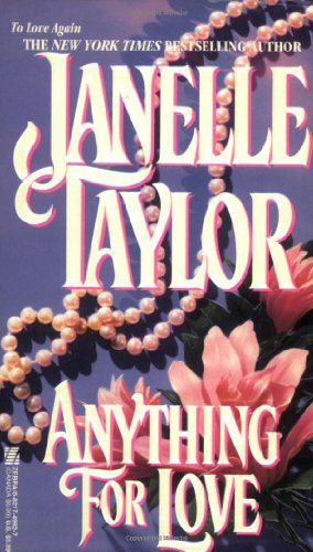 Anything for Love By Janelle Taylor
