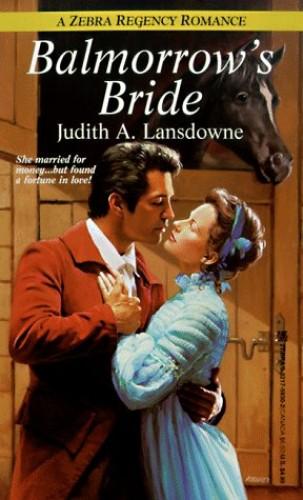 Balmorrow's Bride By Judith A. Lansdowne