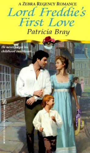 Lord Freddie's First Love By Patricia Bray
