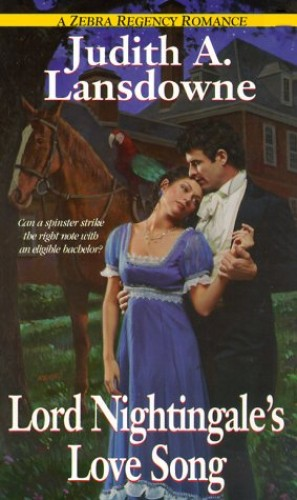 Lord Nightingale's Love Song By Judith A. Lansdowne