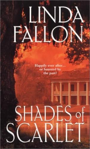 Shades of Scarlet By Linda Fallon