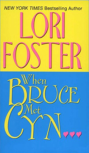 When Bruce Met Cyn... (Zebra Contemporary Romance) by Foster, Lori Paperback The