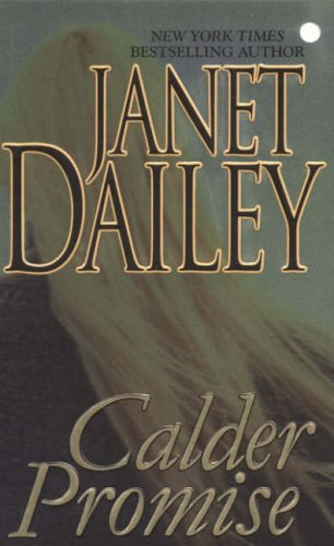 Calder Promise By Janet Dailey