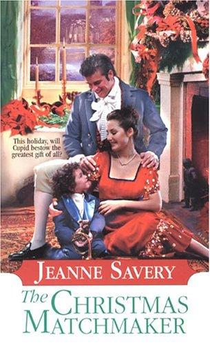Christmas Matchmaker By Jeanne Savery