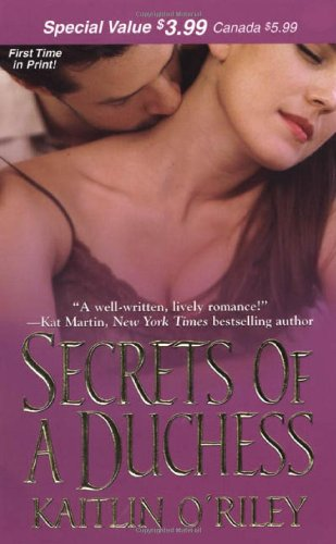Secrets of a Duchess By Kaitlin O'Riley