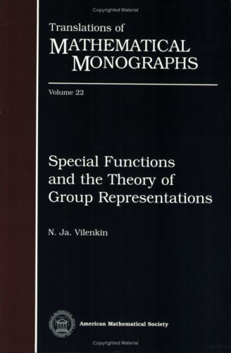 Special Functions and the Theory of Group Representations By N. Vilenkin
