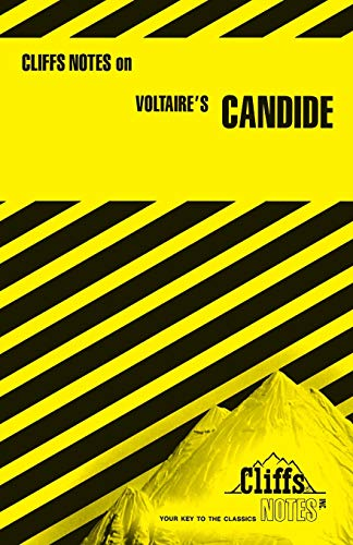 CliffsNotes on Voltaire's Candide By James K. Lowers
