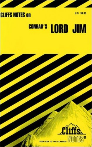 """Notes on Conrad's """"Lord Jim"""" By James L. Roberts"""
