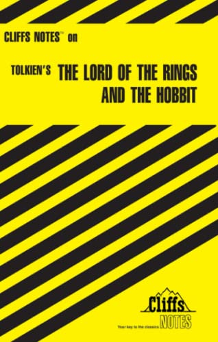 CliffsNotes on Tolkien's The Lord of the Rings and The Hobbit By Gene B. Hardy