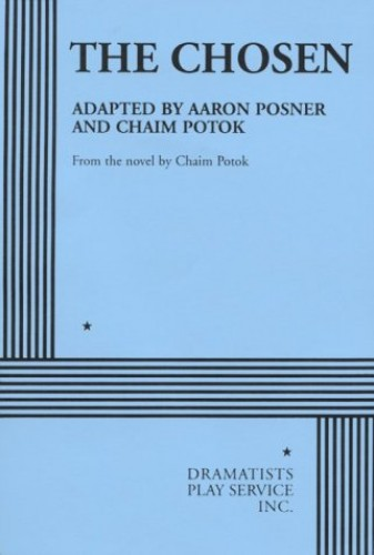 The Chosen By Aaron Posner