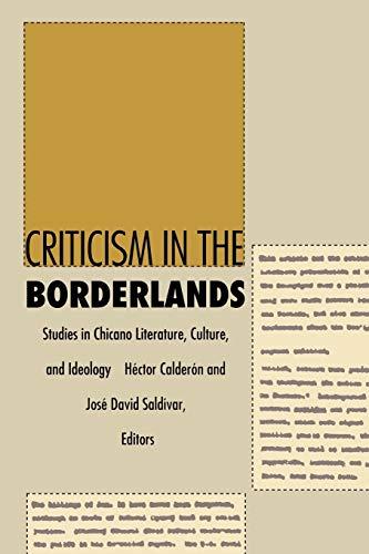Criticism in the Borderlands By Hector Calderon