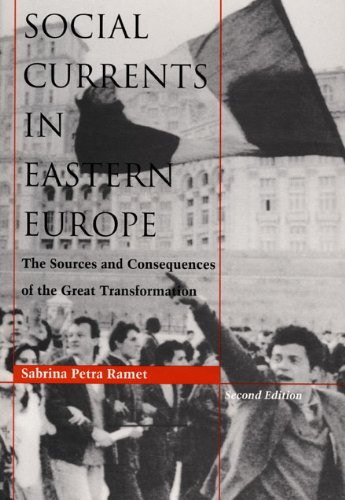 Social Currents in Eastern Europe By Sabrina Petra Ramet