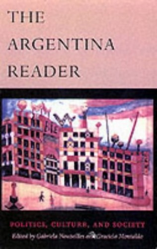 The Argentina Reader By Gabriela Nouzeilles