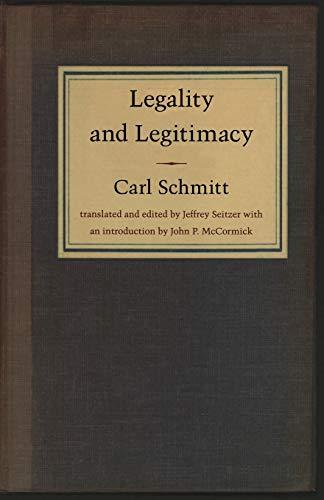 Legality and Legitimacy By Carl Schmitt