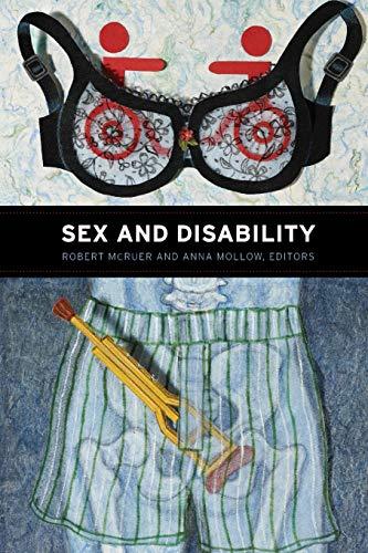 Sex and Disability By Robert McRuer