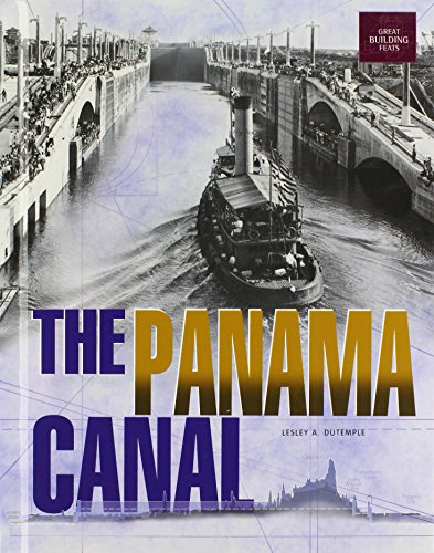 The Panama Canal By Lesley A. DuTemple