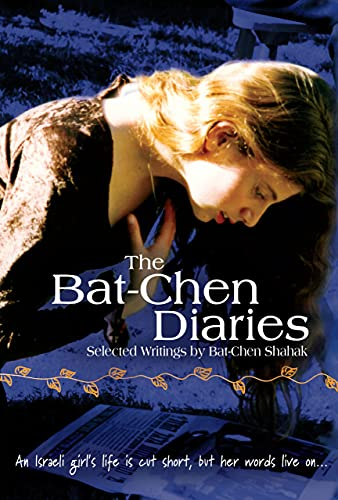 The Bat-Chen Diaries By Bat-Chen Shaliak